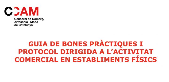 Guia de bones pràctiques i protocols dirigits a l'activitat comercial en establiments físics